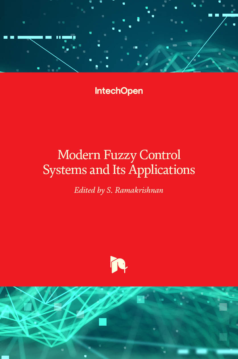 Modern Fuzzy Control Systems and Its Applications
