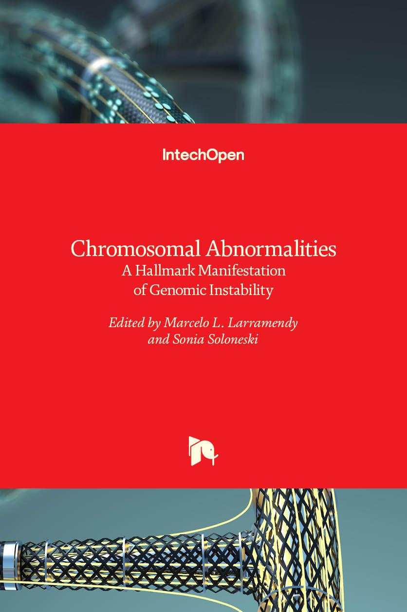 Chromosomal Abnormalities - A Hallmark Manifestation of Genomic Instability