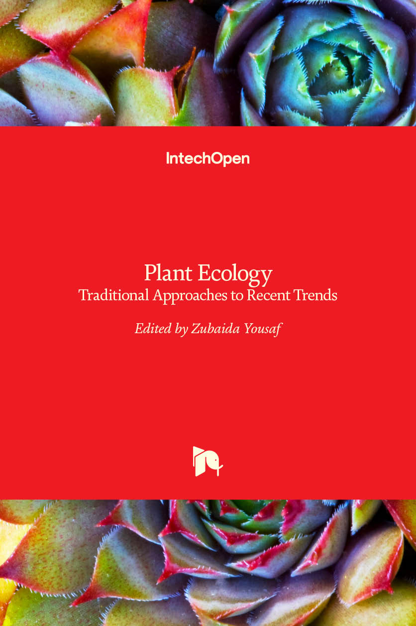 Plant Ecology - Traditional Approaches to Recent Trends