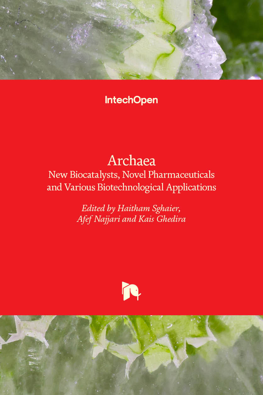 Archaea - New Biocatalysts, Novel Pharmaceuticals and Various Biotechnological Applications