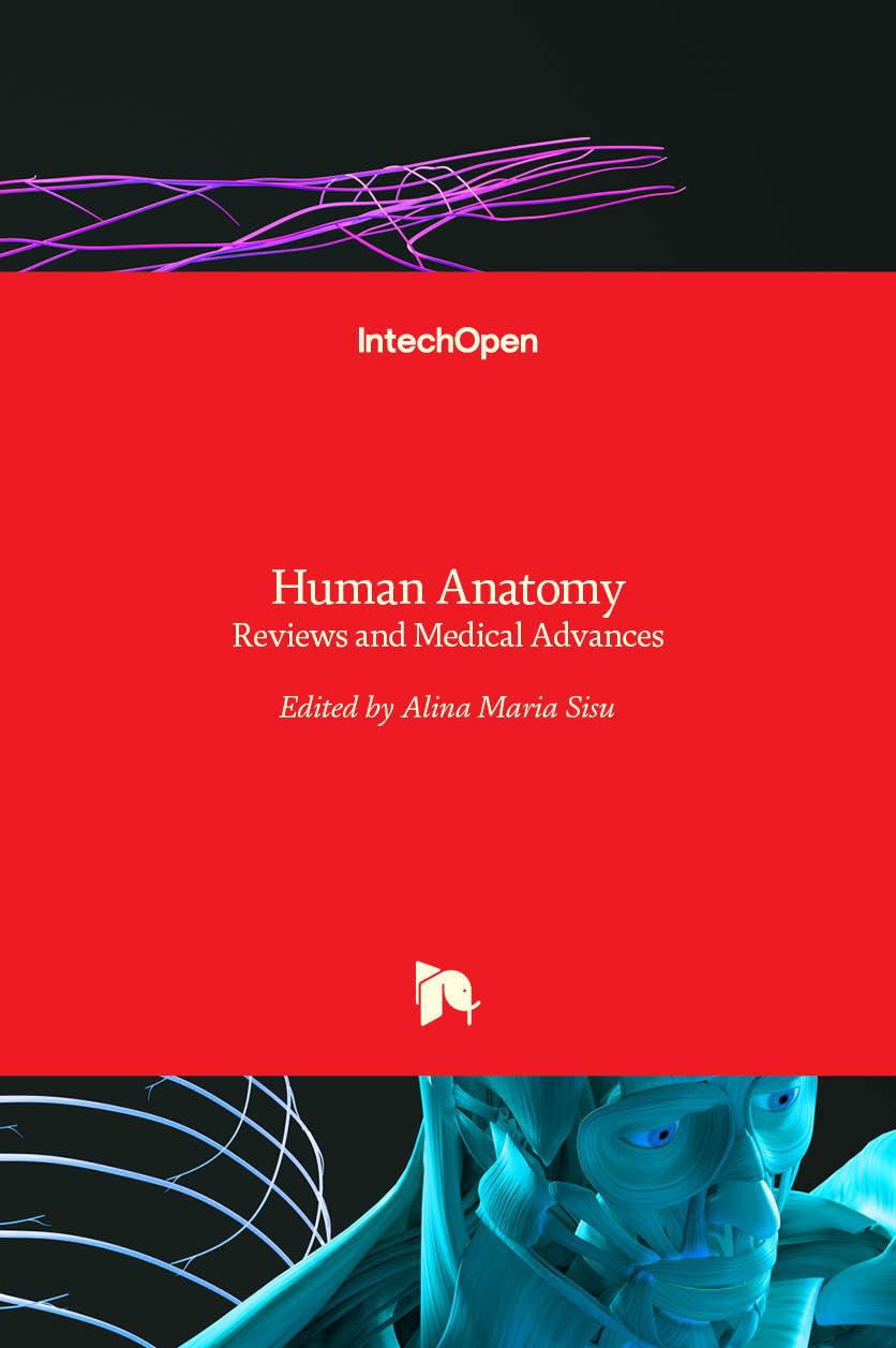 Human Anatomy - Reviews and Medical Advances