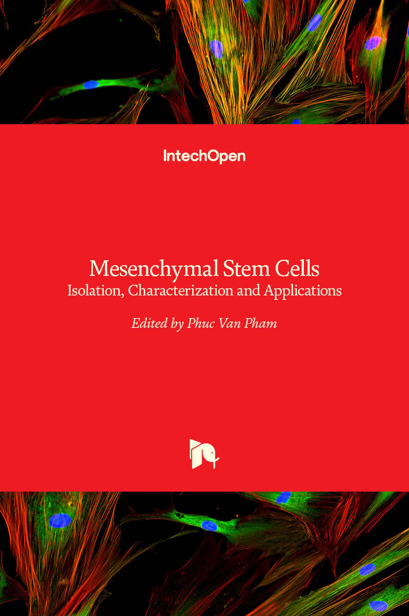Mesenchymal Stem Cells - Isolation, Characterization and Applications