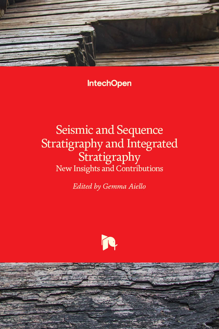 Seismic and Sequence Stratigraphy and Integrated Stratigraphy - New Insights and Contributions