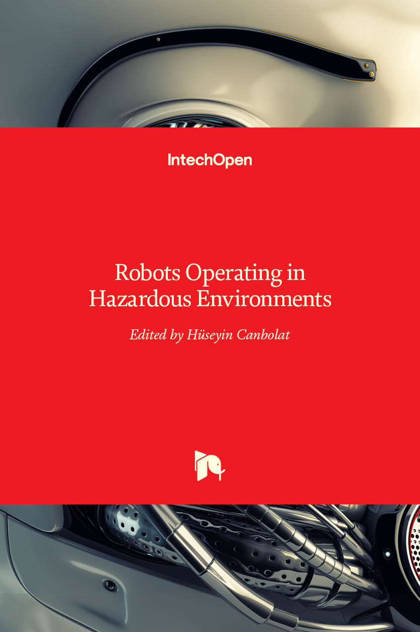 Robots Operating in Hazardous Environments
