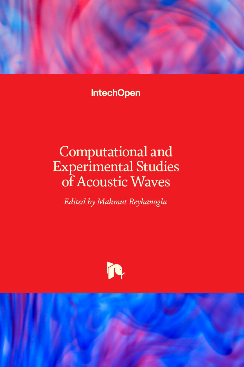 Computational and Experimental Studies of Acoustic Waves