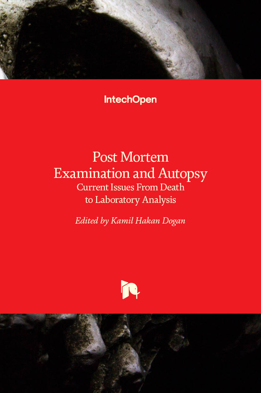 Post Mortem Examination and Autopsy - Current Issues From Death to Laboratory Analysis
