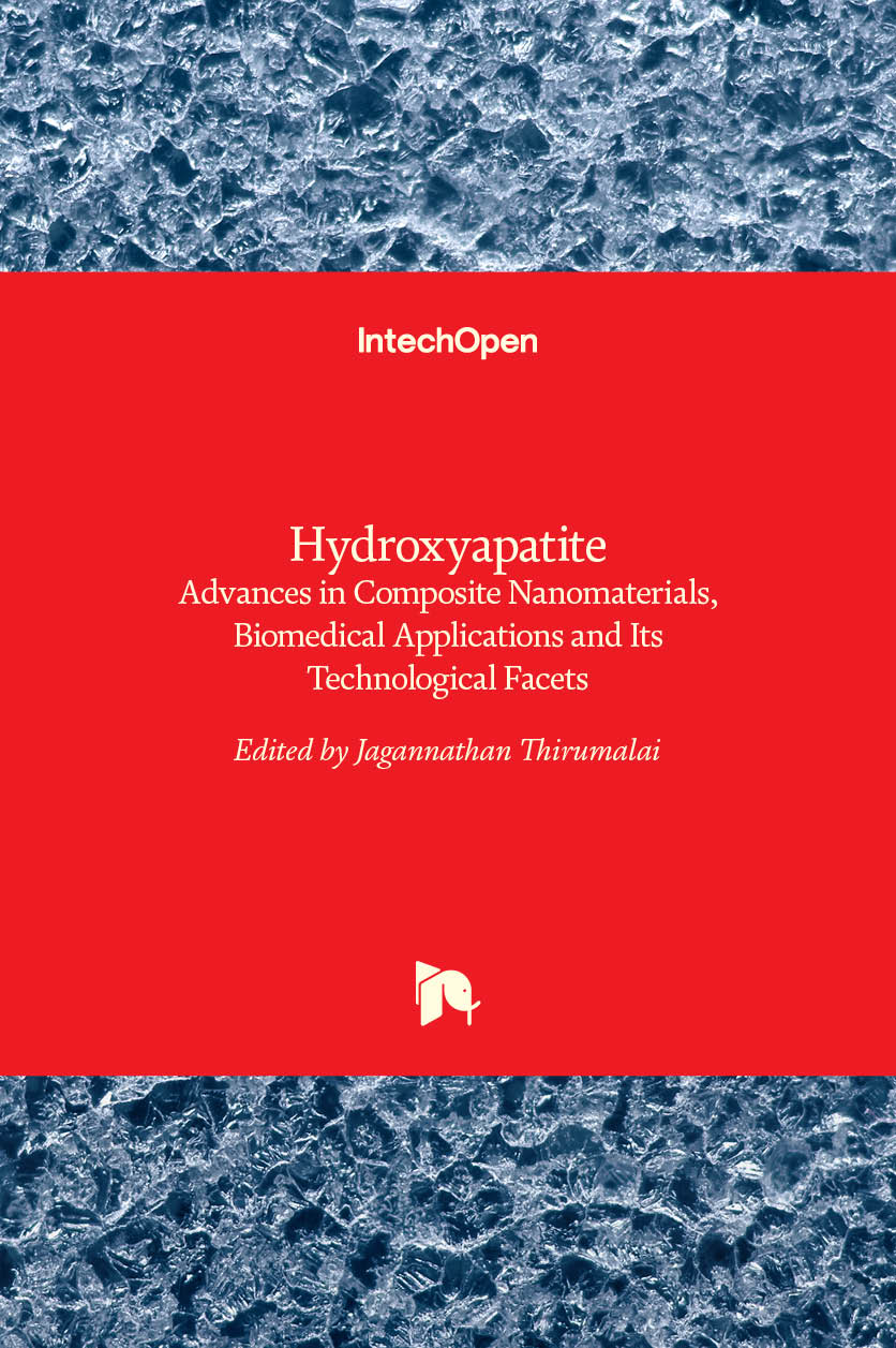 Hydroxyapatite - Advances in Composite Nanomaterials, Biomedical Applications and Its Technological Facets