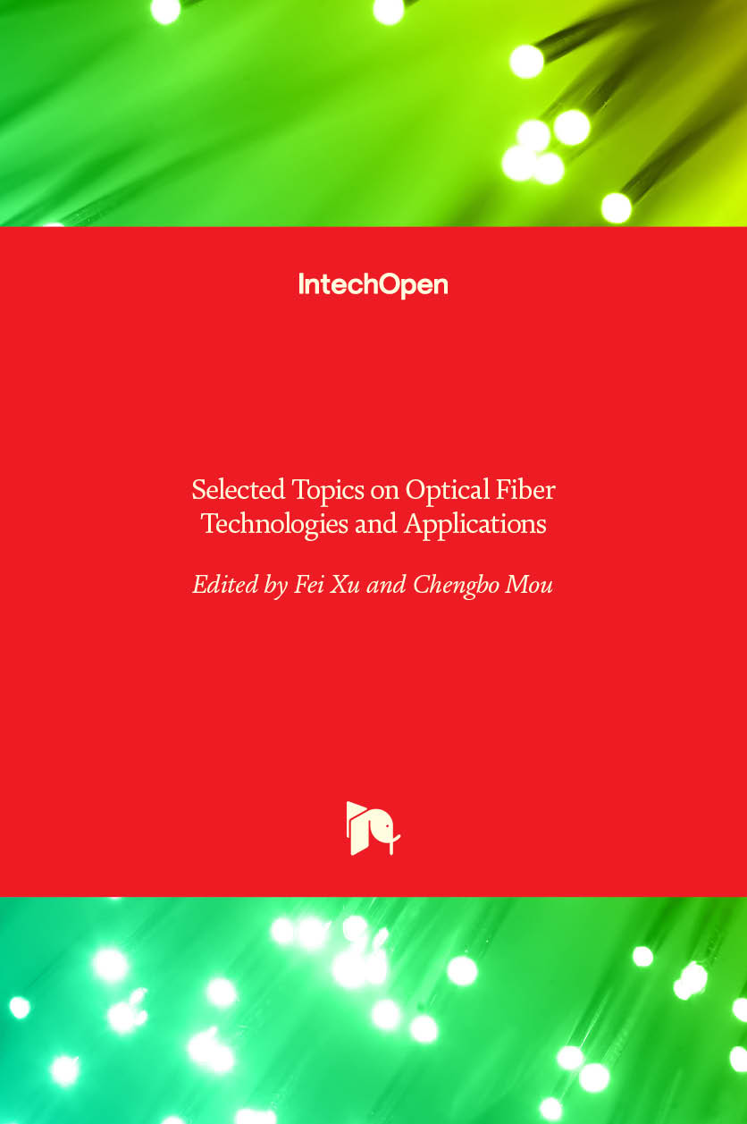 Selected Topics on Optical Fiber Technologies and Applications