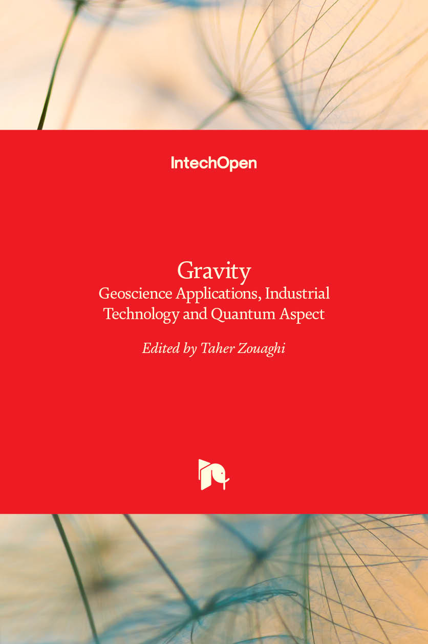 Gravity - Geoscience Applications, Industrial Technology and Quantum Aspect