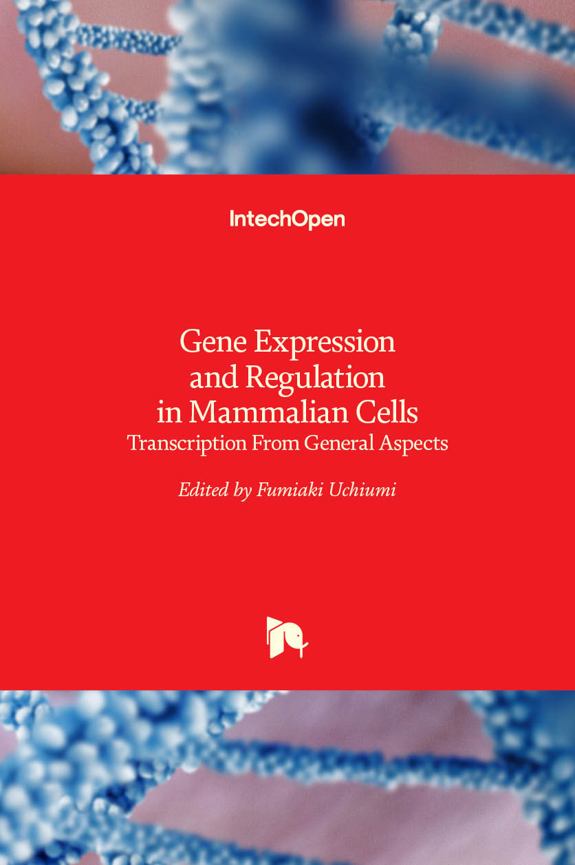 Gene Expression and Regulation in Mammalian Cells - Transcription From General Aspects