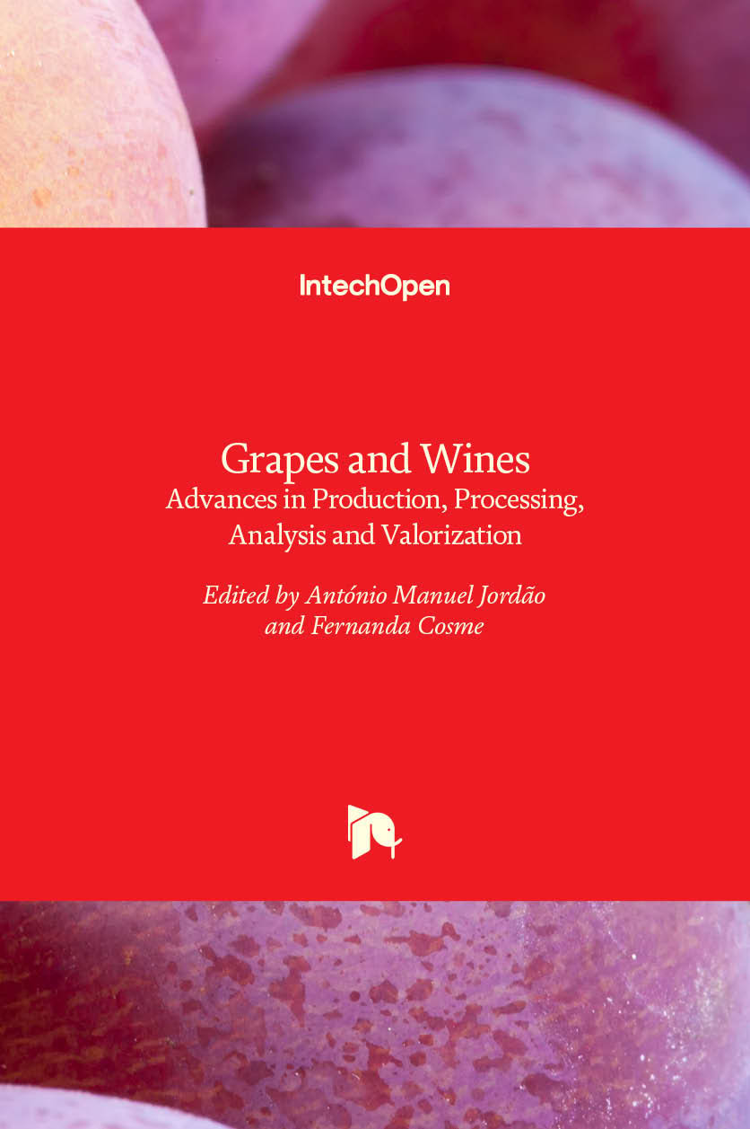 Grapes and Wines - Advances in Production, Processing, Analysis and Valorization
