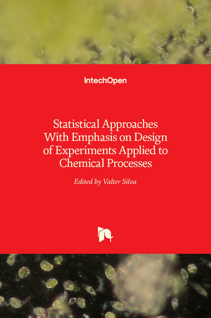 Statistical Approaches With Emphasis on Design of Experiments Applied to Chemical Processes