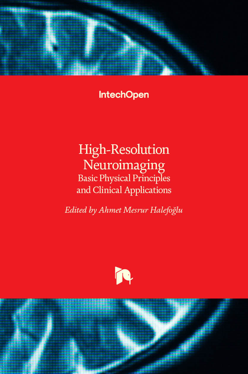 High-Resolution Neuroimaging - Basic Physical Principles and Clinical Applications