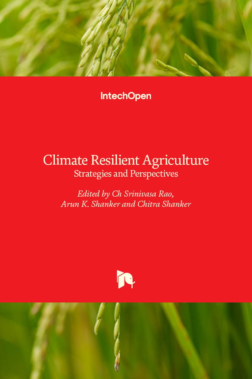 Climate Resilient Agriculture - Strategies and Perspectives