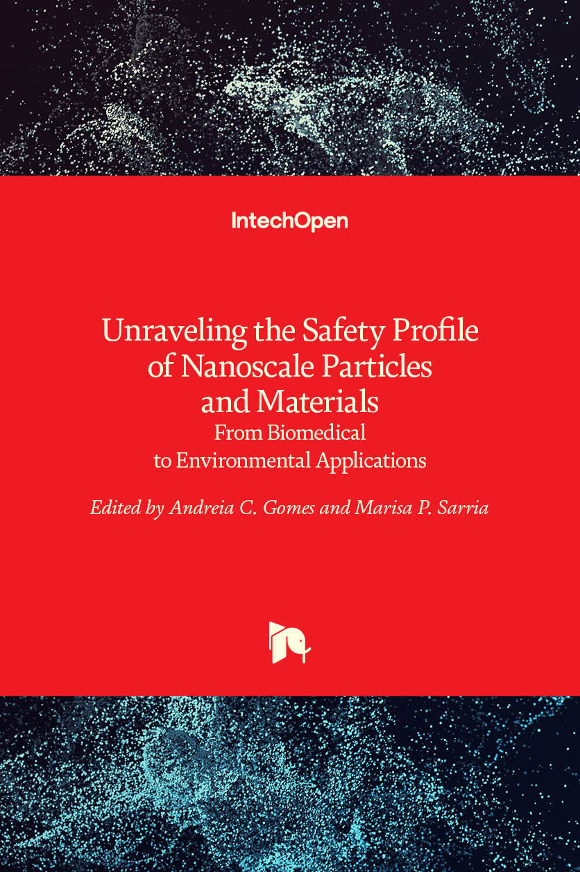 Unraveling the Safety Profile of Nanoscale Particles and Materials - From Biomedical to Environmental Applications