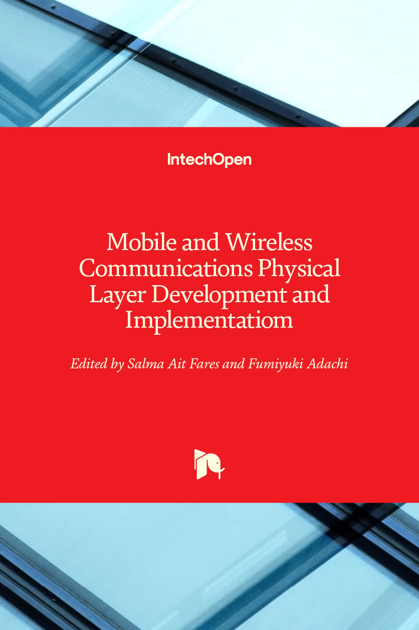 Mobile and Wireless Communications Physical Layer Development and Implementatiom