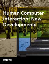 Human Computer Interaction: New Developments