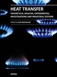 Heat Transfer - Theoretical Analysis, Experimental Investigations and Industrial Systems
