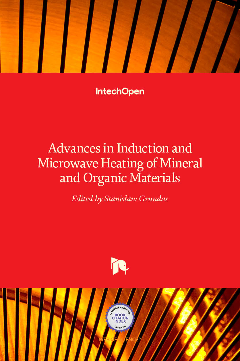 Advances in Induction and Microwave Heating of Mineral and Organic Materials