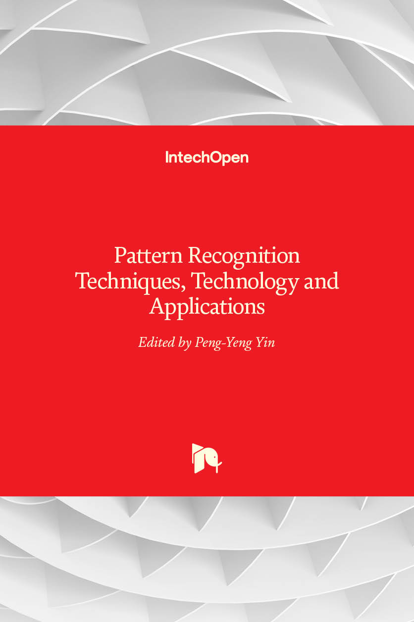 Pattern Recognition Techniques, Technology and Applications