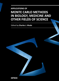 Applications of Monte Carlo Methods in Biology, Medicine and Other Fields of Science