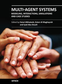 Multi-Agent Systems - Modeling, Interactions, Simulations and Case Studies
