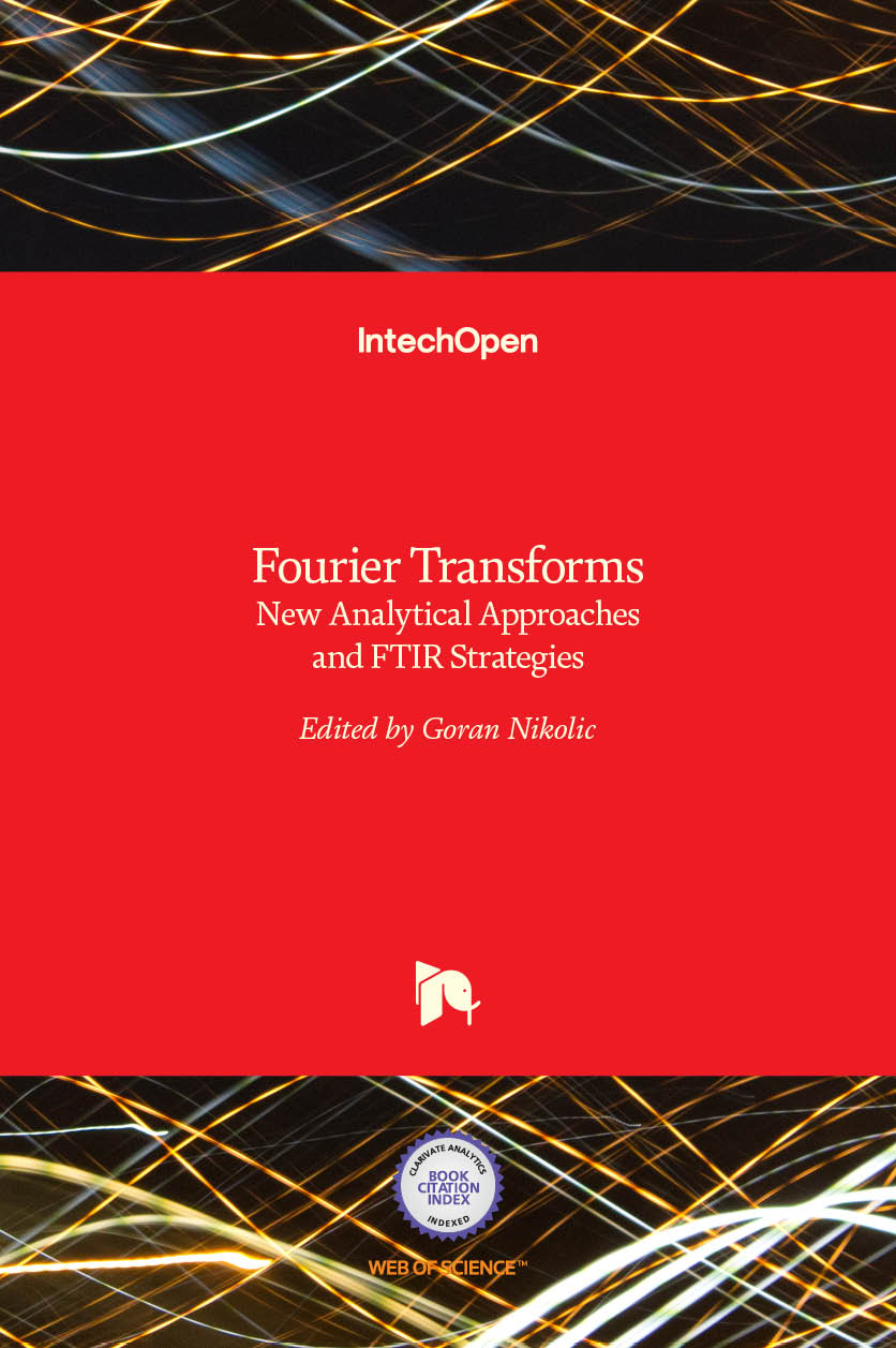 Fourier Transforms - New Analytical Approaches and FTIR Strategies