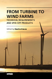 From Turbine to Wind Farms - Technical Requirements and Spin-Off Products