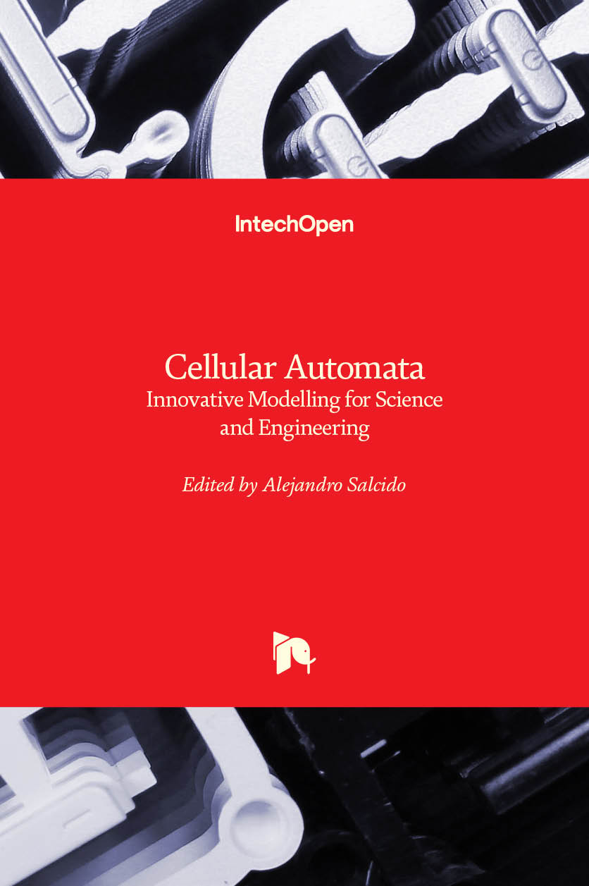 Cellular Automata - Innovative Modelling for Science and Engineering