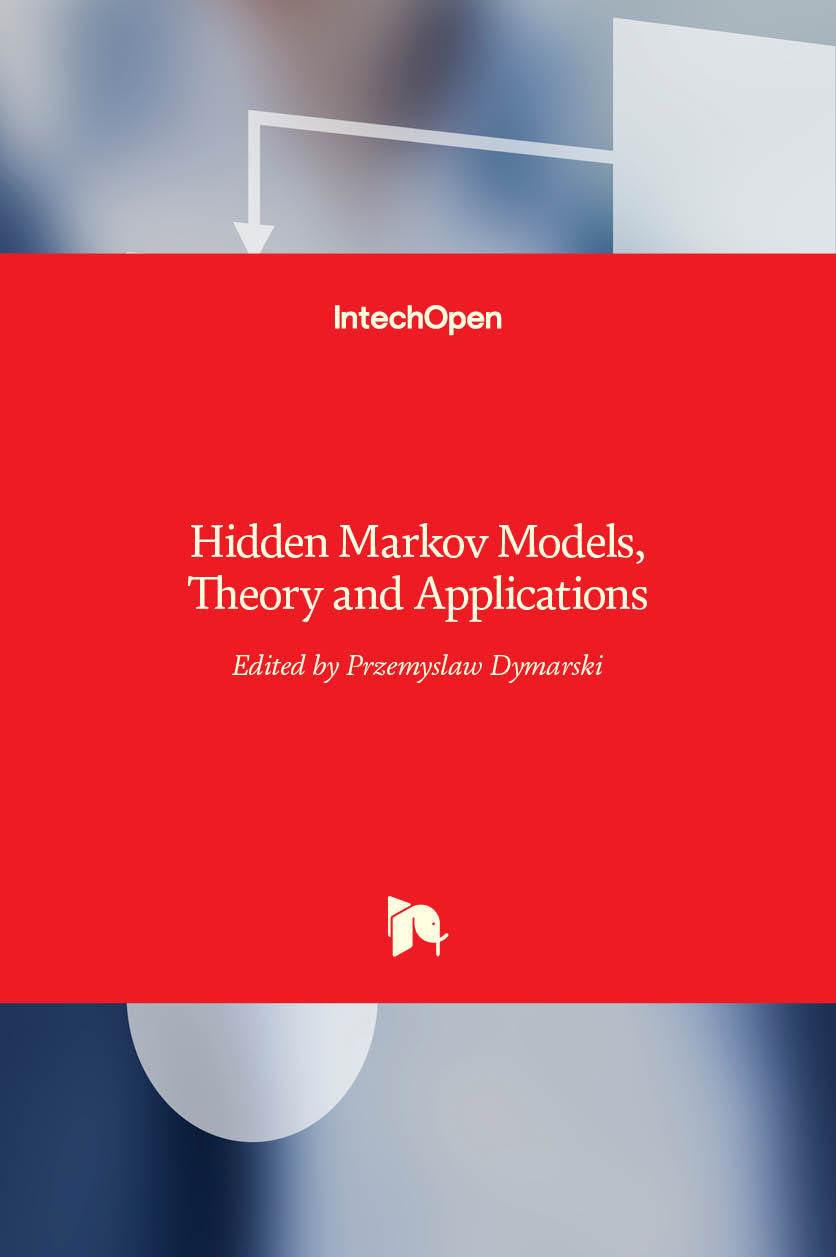 Hidden Markov Models, Theory and Applications
